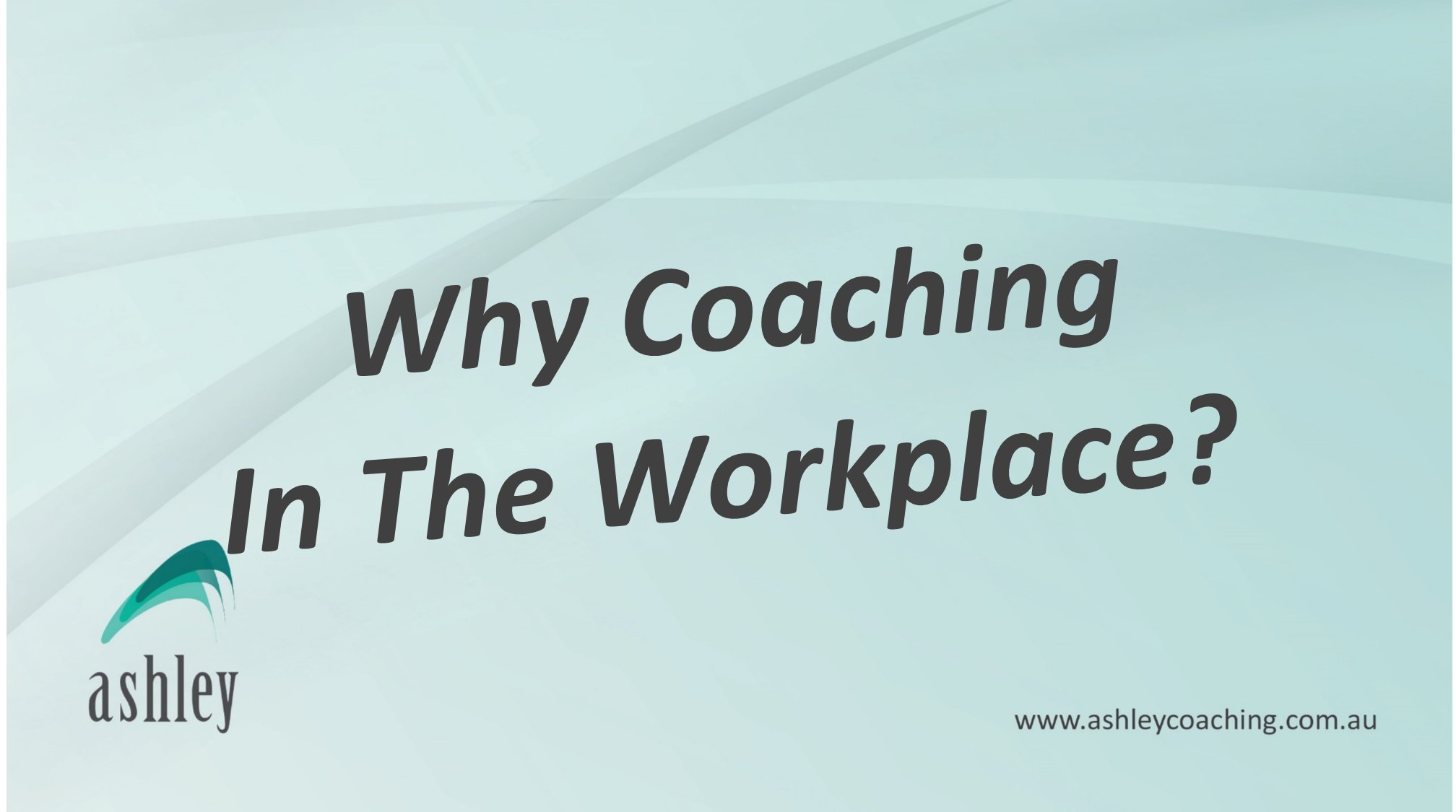 coaching in the workplace Coaching is a term thrown around often in the workplace but can have various meanings and interpretations in this article we'll focus on what coaching looks like.