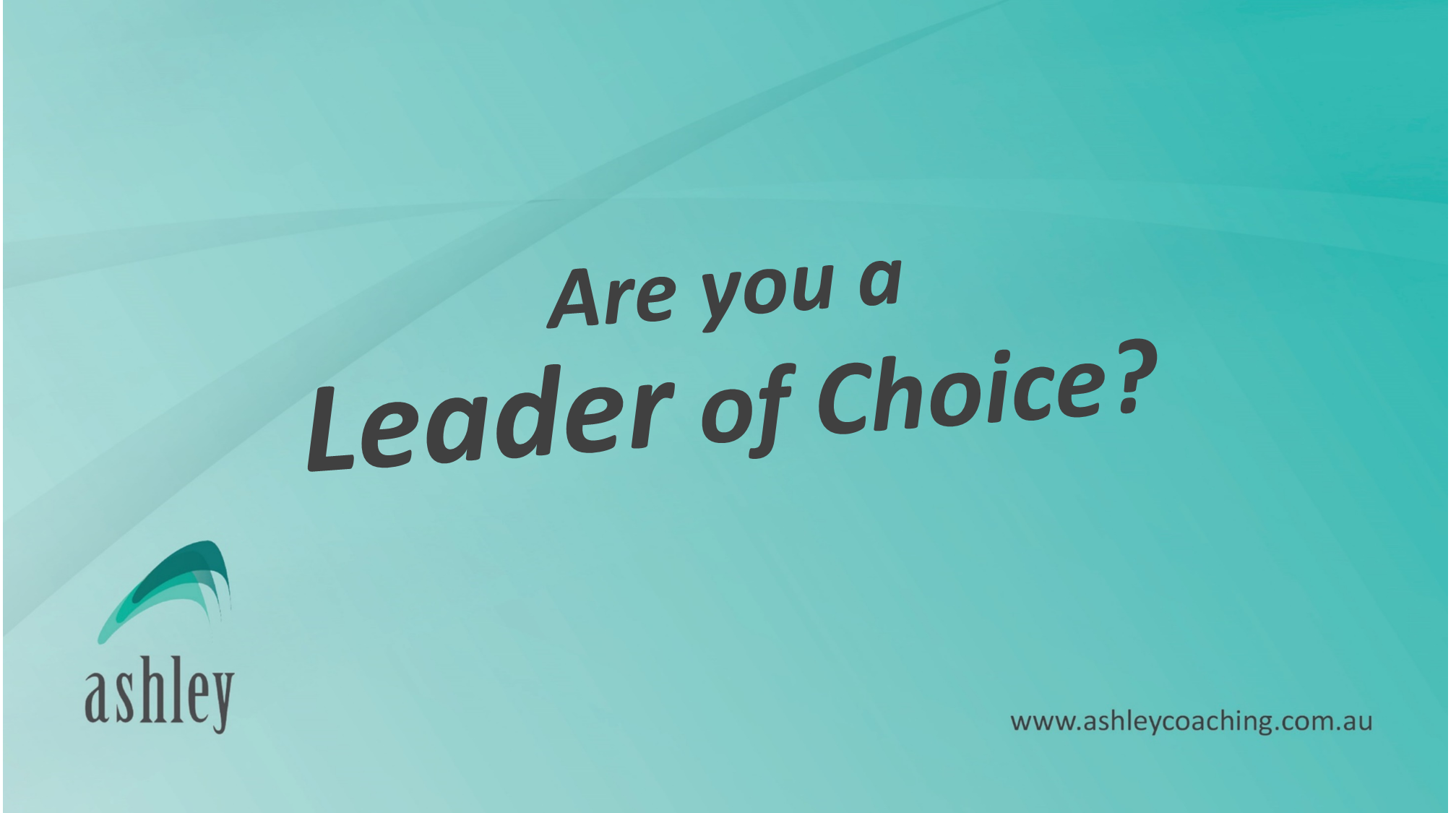Are You A Leader Of Choice