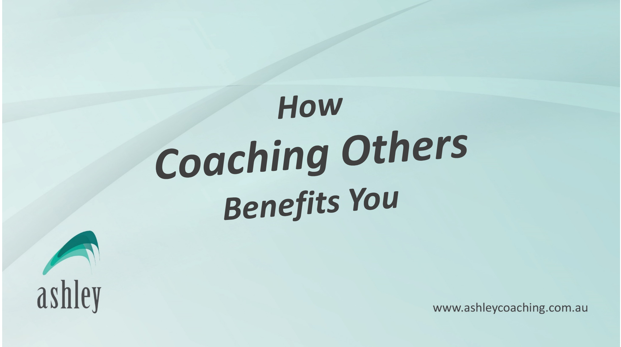 How Coaching Others Benefits You