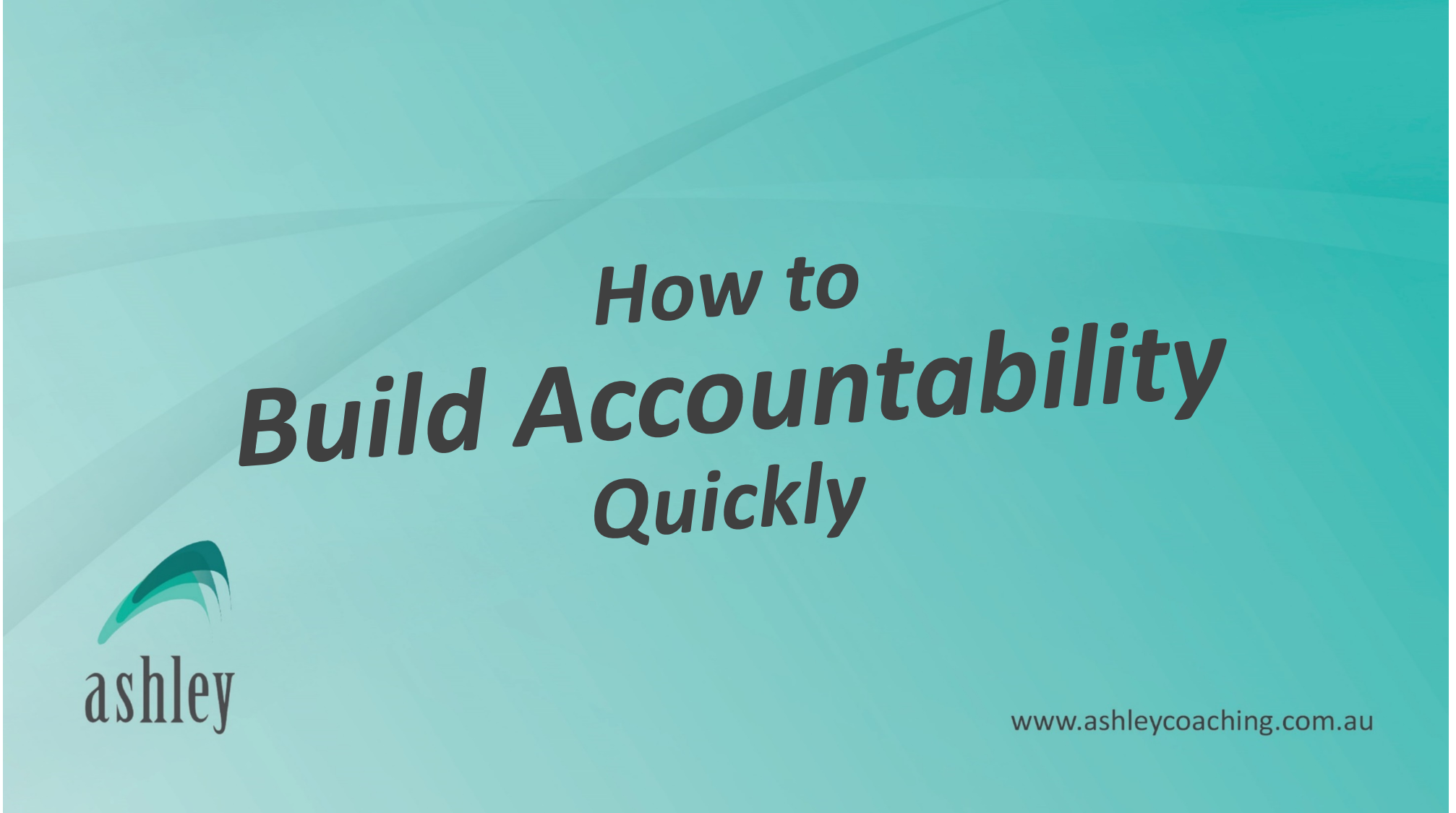 How To Build Accountability Quickly