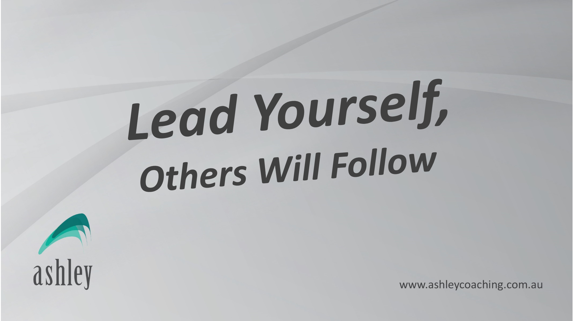 Lead Yourself, Others Will Follow