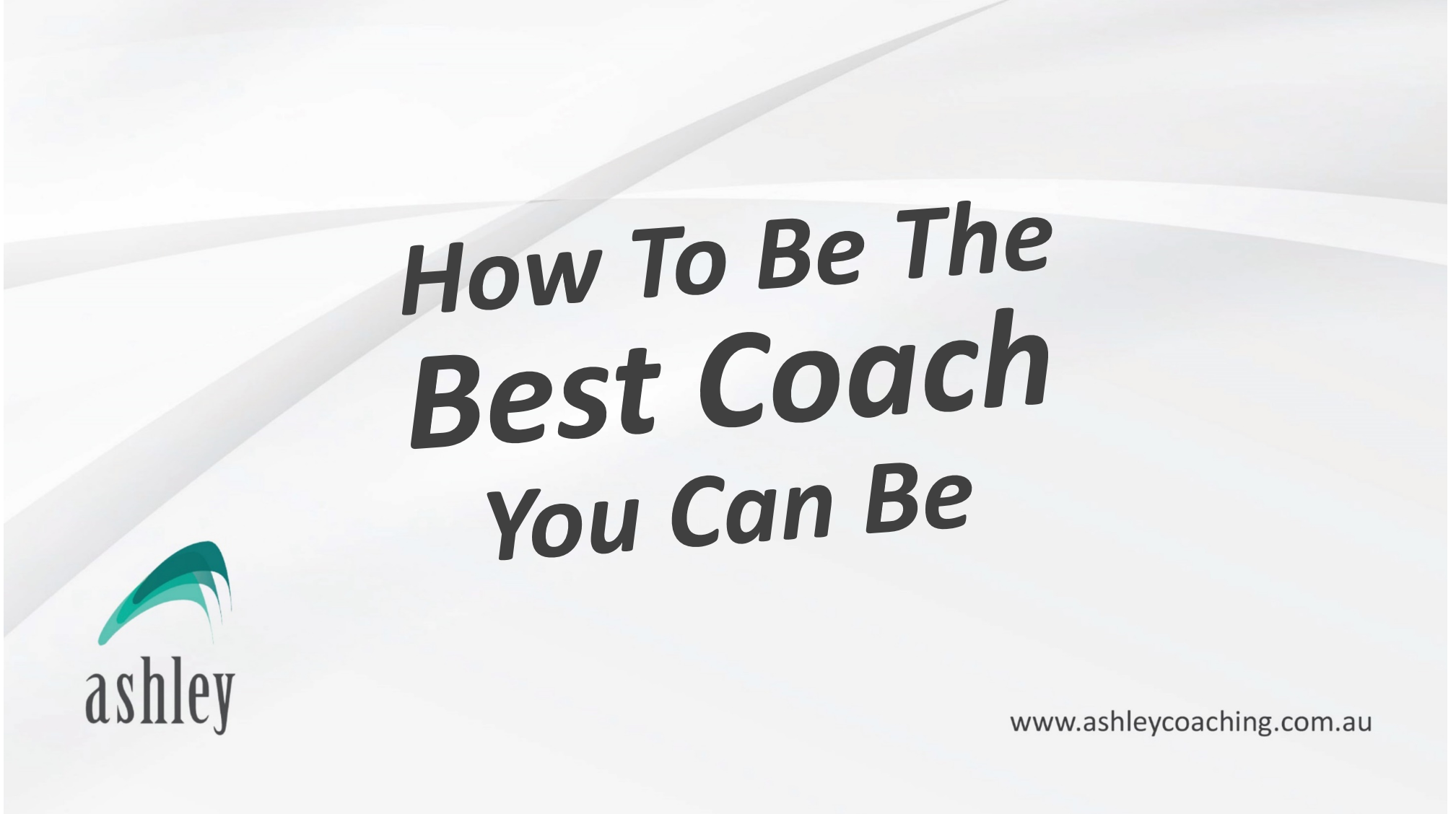 How To Be The Best Coach You Can Be