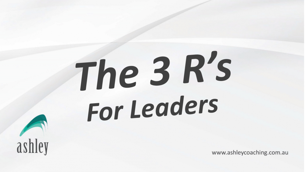 The 3 R's For Leaders