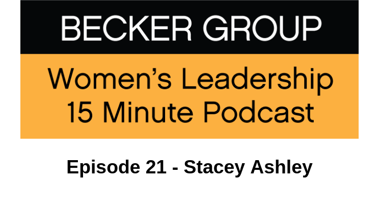 bECKER grOUP wOMENS lEADERSHIP pODCAST