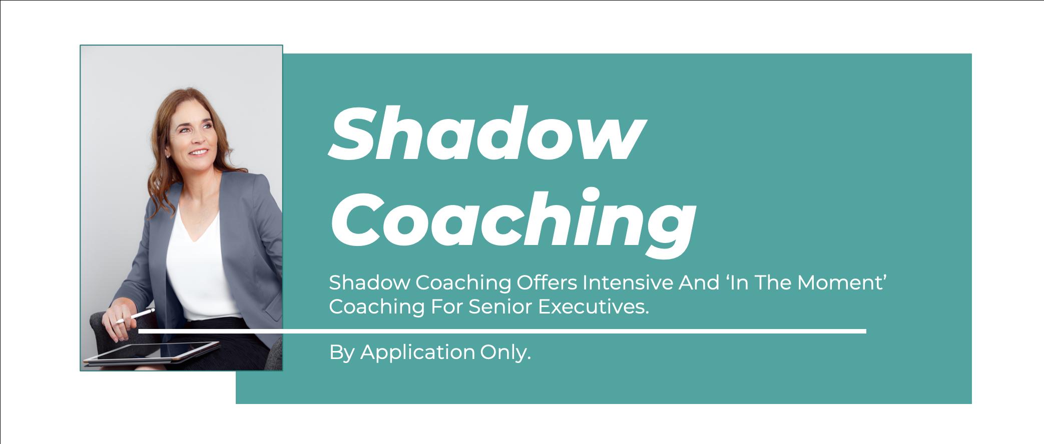 Shadow Coaching