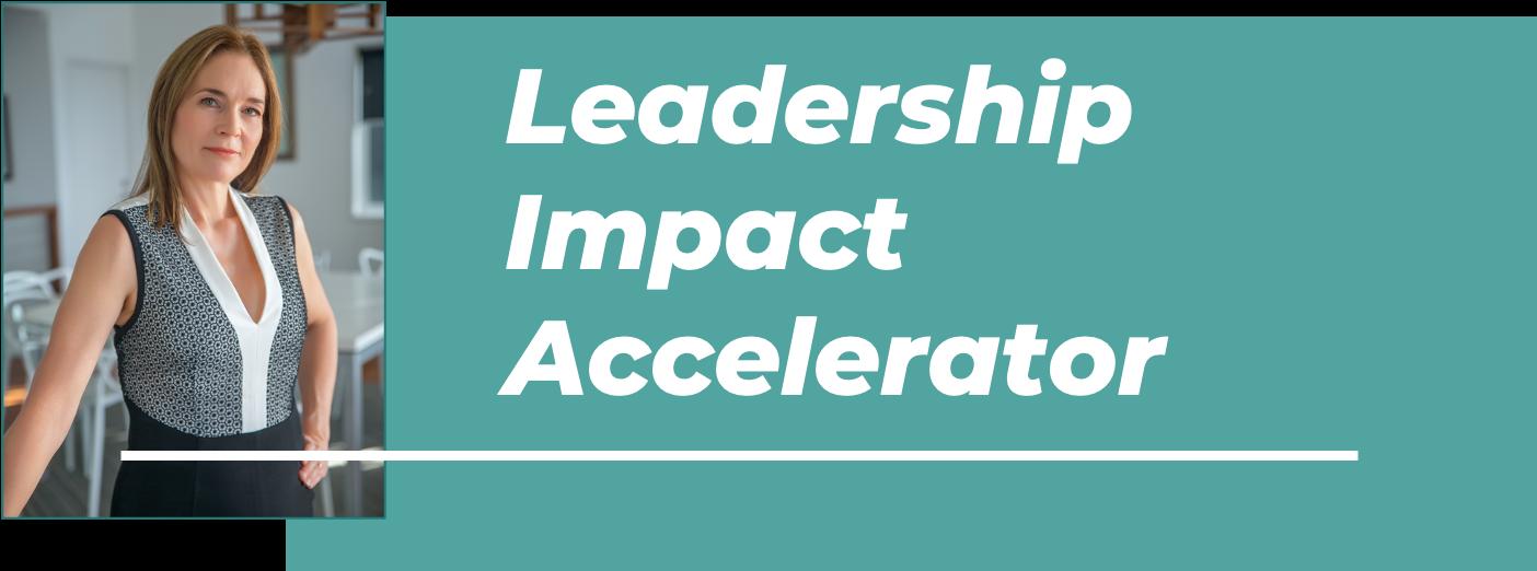 Leadership Impact Accelerator Banner