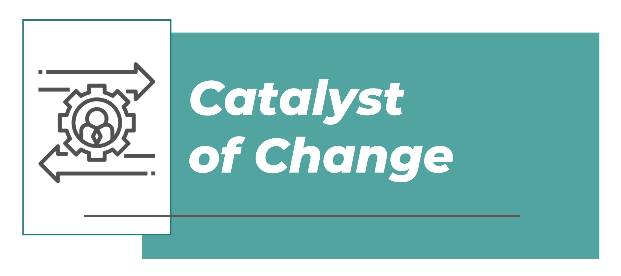 Catalyst of Change Banner